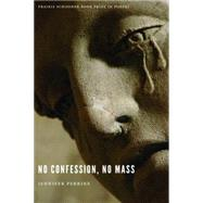 No Confession, No Mass by Perrine, Jennifer, 9780803277236