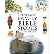 Illustrated Family Bible Stories by New Leaf Press, 9780892217236