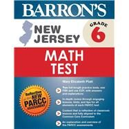 Barron's New Jersey Math Test Grade 6 by Platt, Mary Elizabeth, 9781438007236