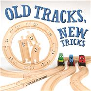 Old Tracks, New Tricks by Petersen, Jessica, 9781943147236