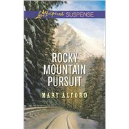 Rocky Mountain Pursuit by Alford, Mary, 9780373447237