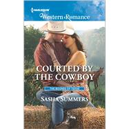 Courted by the Cowboy by Summers, Sasha, 9780373757237