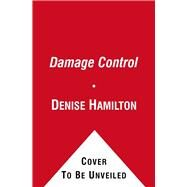 Damage Control by Denise Hamilton, 9781416527237