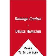 Damage Control by Denise Hamilton, 9781416527237