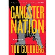Gangster Nation by Goldberg, Tod, 9781619027237