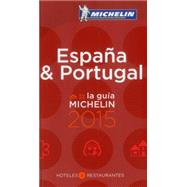 La Guia Michelin 2015 Espa¤a & Portugal by Michelin Travel Publications, 9782067197237