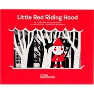 Little Red Riding Hood by Grimm, Jacob; Grimm, Wilhelm; Sourdais, Clementine, 9783899557237