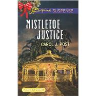 Mistletoe Justice by Post, Carol J., 9780373677238