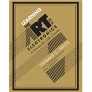 Learning the Art of Electronics by Hayes, Thomas C.; Horowitz, Paul (CON), 9780521177238