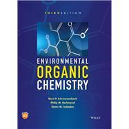 Environmental Organic Chemistry by Schwarzenbach, René P.; Gschwend, Philip M.; Imboden, Dieter M., 9781118767238