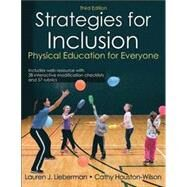 STRATEGIES FOR INCLUSION by Lieberman, Lauren J., Ph.D.; Houston-Wilson, Cathy, Ph.D., 9781492517238