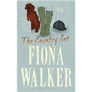 The Country Set by Walker, Fiona, 9781784977238