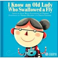 I Know an Old Lady Who Swallowed a Fly by Pishier; Clepper, Emilie (CRT); Hellman, Thomas (CRT); Mills, Alan, 9782924217238