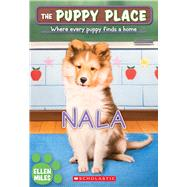 Nala (The Puppy Place #41) by Miles, Ellen, 9780545857239