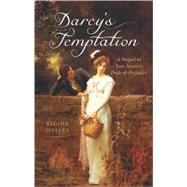 Darcy's Temptation A Sequel to Jane Austen's Pride and Prejudice by Jeffers, Regina, 9781569757239