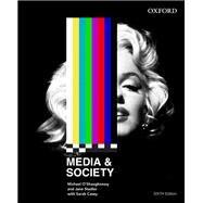 Media and Society by O'Shaughnessy, Michael; Stadler, Jane; Casey, Sarah, 9780195597240