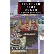 Truffled to Death by Aarons, Kathy, 9780425267240