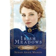 Irish Meadows by Mason, Susan Anne (NA), 9780764217241