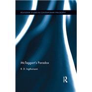 McTaggartÆs Paradox by Ingthorsson; R÷gnvaldur, 9781138677241