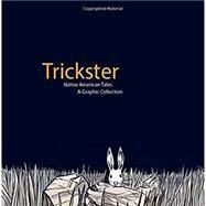 Trickster by Dembicki, Matt, 9781555917241