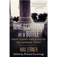 Nine Scorpions in a Bottle by Lerner, Max; Wermiel, Stephen (CON), 9781628727241