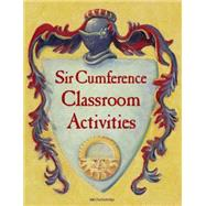 Sir Cumference Classroom Activities by CHARLESBRIDGE, 9781580897242