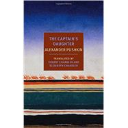 The Captain's Daughter by PUSHKIN, ALEXANDERCHANDLER, ROBERT, 9781590177242