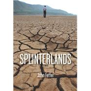 Splinterlands by Feffer, John, 9781608467242