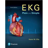 EKG Plain and Simple Plus NEW MyLab Health Professions with Pearson eText--Access Card Package by Ellis, Karen, 9780134627243
