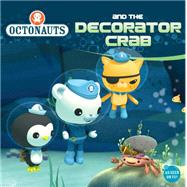 Octonauts and the Decorator Crab by Unknown, 9780448487243