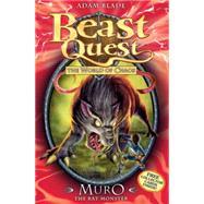 Beast Quest: 32: Muro the Rat Monster by Blade, Adam, 9781408307243