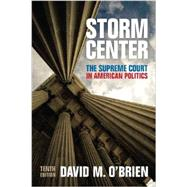 Storm Center: The Supreme Court in American Politics by O'Brien, David M., 9780393937244