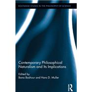 Contemporary Philosophical Naturalism and Its Implications by Bashour; Bana, 9781138957244