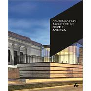 Contemporary Architecture North America by McCorquodale, Duncan, 9781908967244