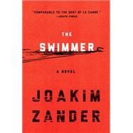 The Swimmer by Zander, Joakim, 9780062337245