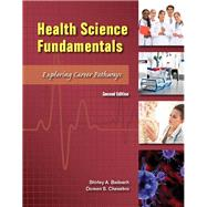 Health Science Fundamentals by Chesebro, Doreen; Badasch, Shirley, 9780134157245