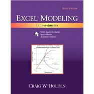 Excel Modeling in Investments by Holden, Craig W., 9780205987245