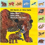 Mini Tab: Baby Bear, Baby Bear, What Do You See? by Martin, Jr., Bill; Carle, Eric, 9781627797245