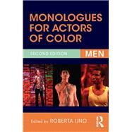 Monologues for Actors of Color: Men by Uno; Roberta, 9781138857247