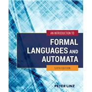 An Introduction to Formal Languages and Automata by Linz, Peter, 9781284077247