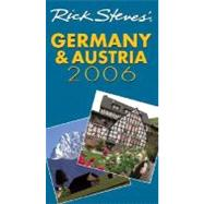 Rick Steves' Germany and Austria 2006 by Steves, Rick; Smith, Steve, 9781566917247