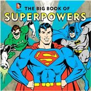 The Big Book of Superpowers by Katz, Morris, 9781941367247