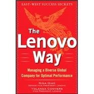 The Lenovo Way: Managing a Diverse Global Company for Optimal Performance by Qiao, Gina; Conyers, Yolanda, 9780071837248