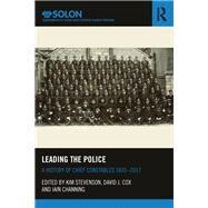 Leading the Police: A History of Chief Constables 1835û2017 by Stevenson; Kim, 9781138217249