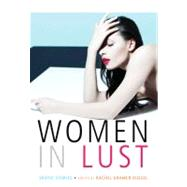 Women in Lust Erotic Stories by Bussel, Rachel Kramer, 9781573447249