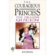 The Courageous Princess 3 by Espinosa, Rod, 9781616557249