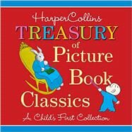 HarperCollins Treasury of Picture Book Classics by Harpercollins Childrens Books, 9780062427250