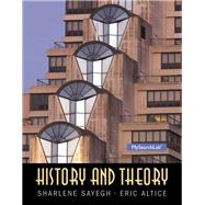 History and Theory by Sayegh, Sharlene; Altice, Eric, 9780136157250