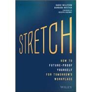 Stretch by Willyerd, Karie; Mistick, Barbara; Grenny, Joseph, 9781119087250