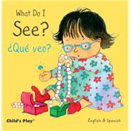 What Do I See? / Que veo? by Kubler, Annie; Mlawer, Teresa, 9781846437250